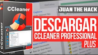 Como Descargar e Instalar CCleaner Pro 5.2 + Crack Para Versiones Full   2016   By Juan The Hack. ᴴᴰ