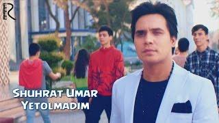Shuhrat Umar - Yetolmadim | Шухрат Умар - Етолмадим