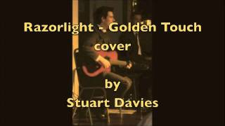 Razorlight - Golden Touch - Cover - Stuart Davies