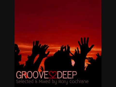 Rory Cochrane  Groove2Deep Selected