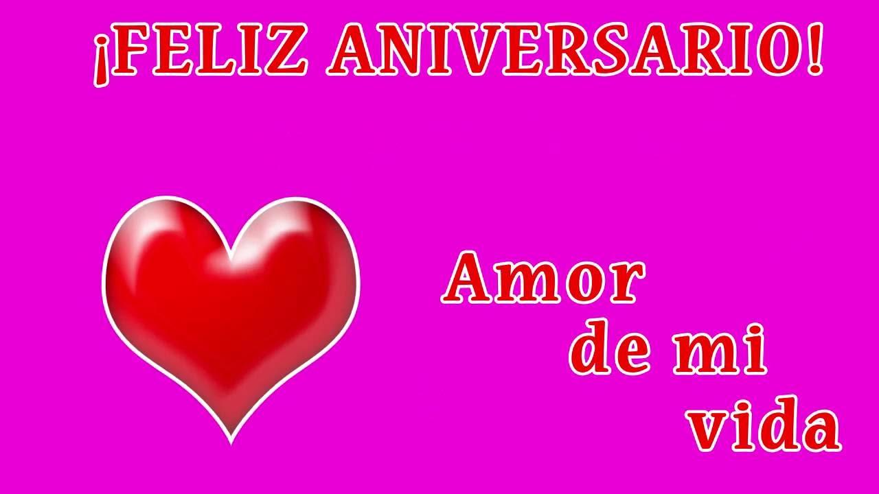Feliz Aniversario Mi Amor: Dedicatoria: Feliz Aniversario!