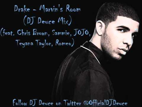 Drake - Marvin's Room (feat. Chris Brown, Sammie, JoJo, Teyana Taylor & Romeo) (DJ Deuce Mix)