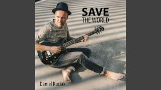 Provided to YouTube by Believe SAS Aura · Daniel Save the World ℗ D...