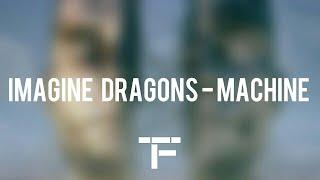 [TRADUCTION FRANÇAISE] Imagine Dragons - Machine Video
