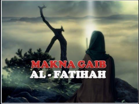 SYEKH SITI JENAR :  Makna Gaib AL- FATIHAH
