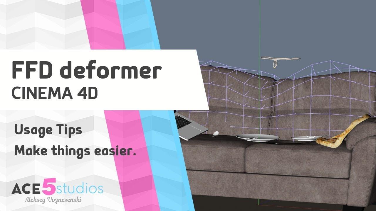 FFD deformer tips » Cinema 4D