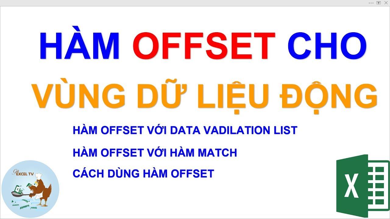 Cách dùng hàm Offset để tính toán vùng dữ liệu động