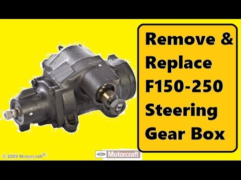 Replace F150 250 Steering Gear Box  YouTube