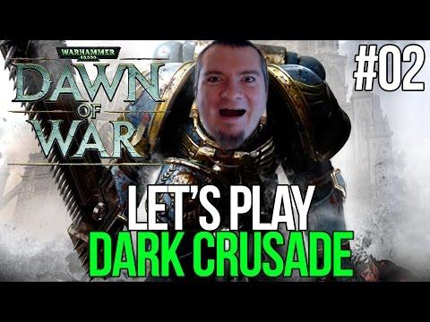 Let's Play Warhammer: 40,000 Dawn of War: Dark Crusade - PURGE THE IMPERIAL GUARD! Part 2