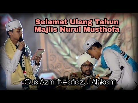 Selamat Ulang Tahun Nurul Musthofa - Gus Azmi Hafidzul Ahkam di Monas  Full HD