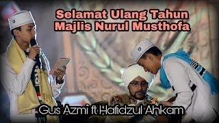 Selamat Ulang Tahun Nurul Musthofa Gus Azmi Hafidzul Ahkam di Monas Full HD