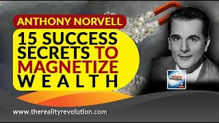 Anthony Norvell 15 Su¢cess Secrets To Magnetize Wealth