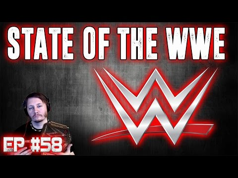 STATE OF THE WWE #58 - Reigns vs Styles THE BULLET CLUB !