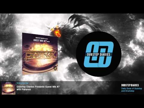 Dubstep Diaries Guest Mix #7 with Paranox
