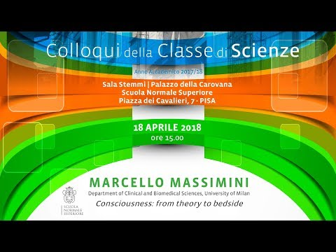 Marcello Massimini, Consciousness: from theory to bedside - 18-4-2018