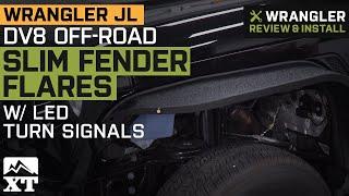 Jeep Wrangler JL DV8 Off-Road Slim Fender Flares w/ LED Turn Signals Review & Install