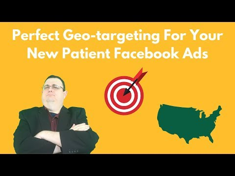 Perfect Geo-targeting For Your New Patient Facebook Ads