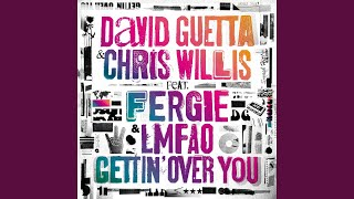 Gettin' Over You (feat. Fergie & LMFAO) (Extended)