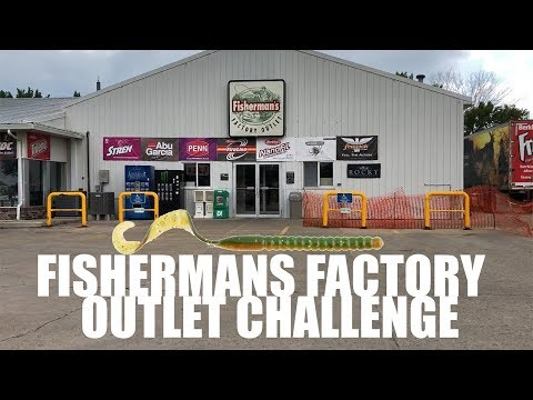Fishermans Factory Outlet Challenge
