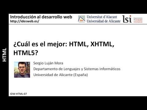 ¿Cuál Es El Mejor: HTML, XHTML, HTML5?