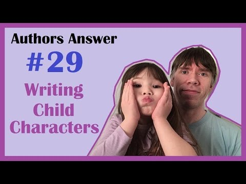 Writing Child Characters | Authors Answer #29
