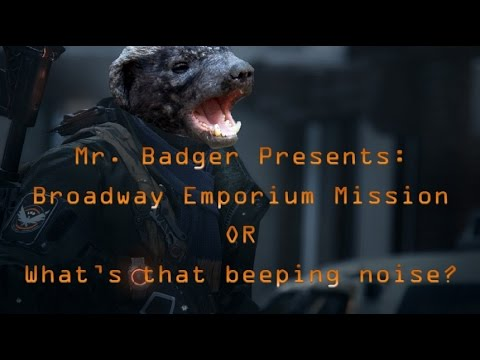 The Division Broadway Emporium Mission and Shenanigans
