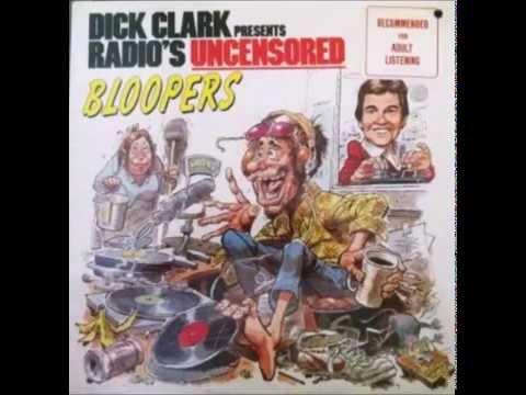 Dick Clark Presents Radio's Uncensored Bloopers - Full Album