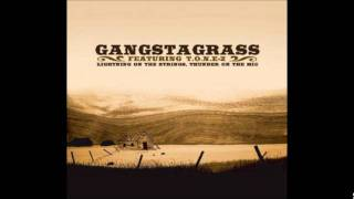 Gangstagrass - Nobody Gonna Miss Me (ft. T.O.N.E-z)