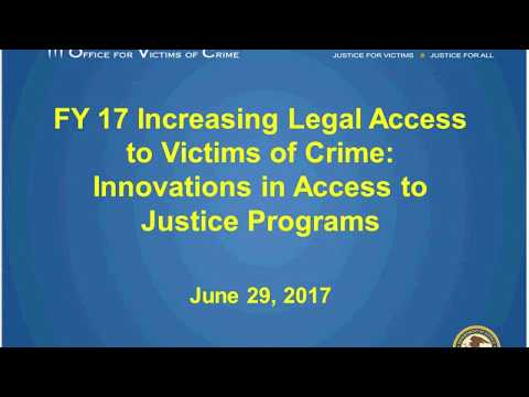 Increasing Legal Access to Victims of Crime: Innovations in Access to Justice Programs