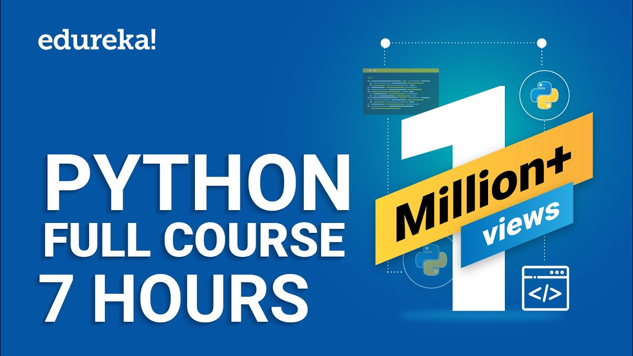 Python Tutorial For Beginners | Python Full Course From Scratch | Python Programming | Edureka