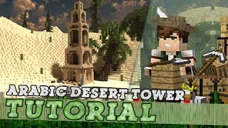 Minecraft Tutorial: Tall Arabic Desert Temple Tower!