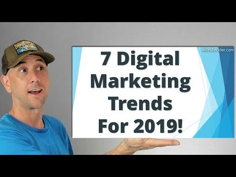 7 Digital Marketing Trends For 2019 - Your Chance To Stay Ahead Of Your Competition thumbnail