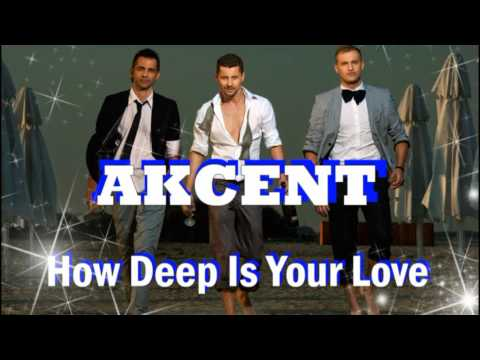 AKCENT - How Deep Is Your Love (NEW Single 2009 Official Radio Version)