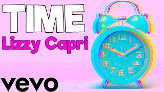Lizzy Capri - TIME (Official Lyric Video)