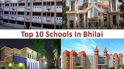 Top 10 Schools In Bhilai | For More Details Refer Description