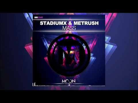 Stadiumx & Metrush - MASS