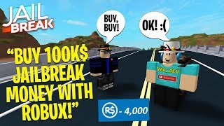 DARES ON ROBLOX PART 8! BUYING 100K JAILBREAK MONEY WITH ROBUX!