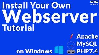 Install Personal Webserver (Apache, PHP 7.4, MySQL) Guide | Windows 10