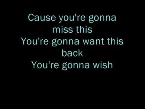 you're gonna miss this lyrics - YouTube