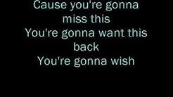 you're gonna miss this lyrics