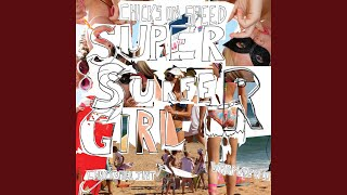 Super Surfer Girl (Surf Nazis Must Die Christopher Just Remix)
