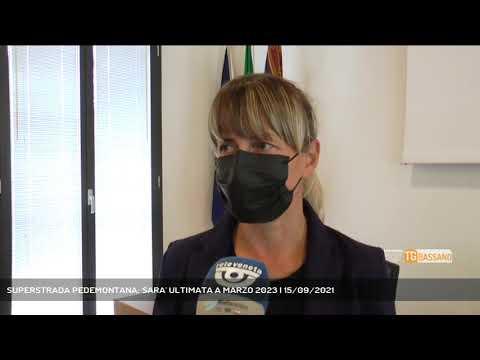 SUPERSTRADA PEDEMONTANA: SARA' ULTIMATA A MARZO 2023 | 15/09/2021