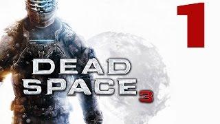 DEAD SPACE 3 Gameplay Español Capitulo #1 Isaac Clarke, abuelete!!!