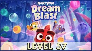 Angry Birds Dream Blast Level 57 | (No Boosters) HD
