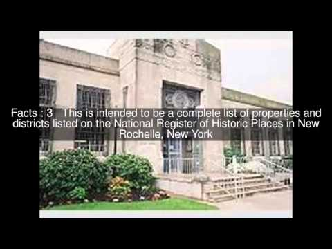 National Register of Historic Places listings in New Rochelle, New York Top  #5 Facts