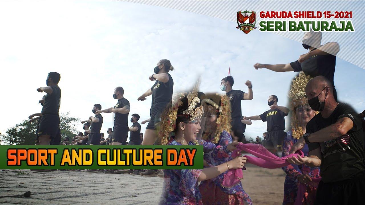 "Garuda Shield 2021 : Seri Baturaja ""Sport and Culture Day"""
