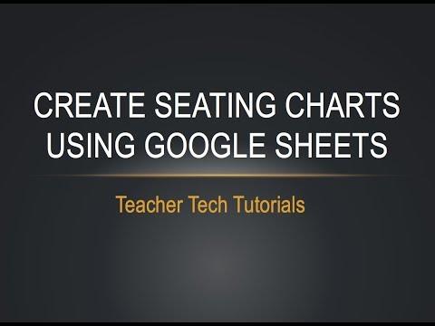Seating Charts Using Google Sheets