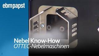 OTTEC und Look Nebelmaschinen   ebm-papst