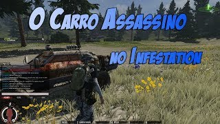 O Carro Assassino no Infestation