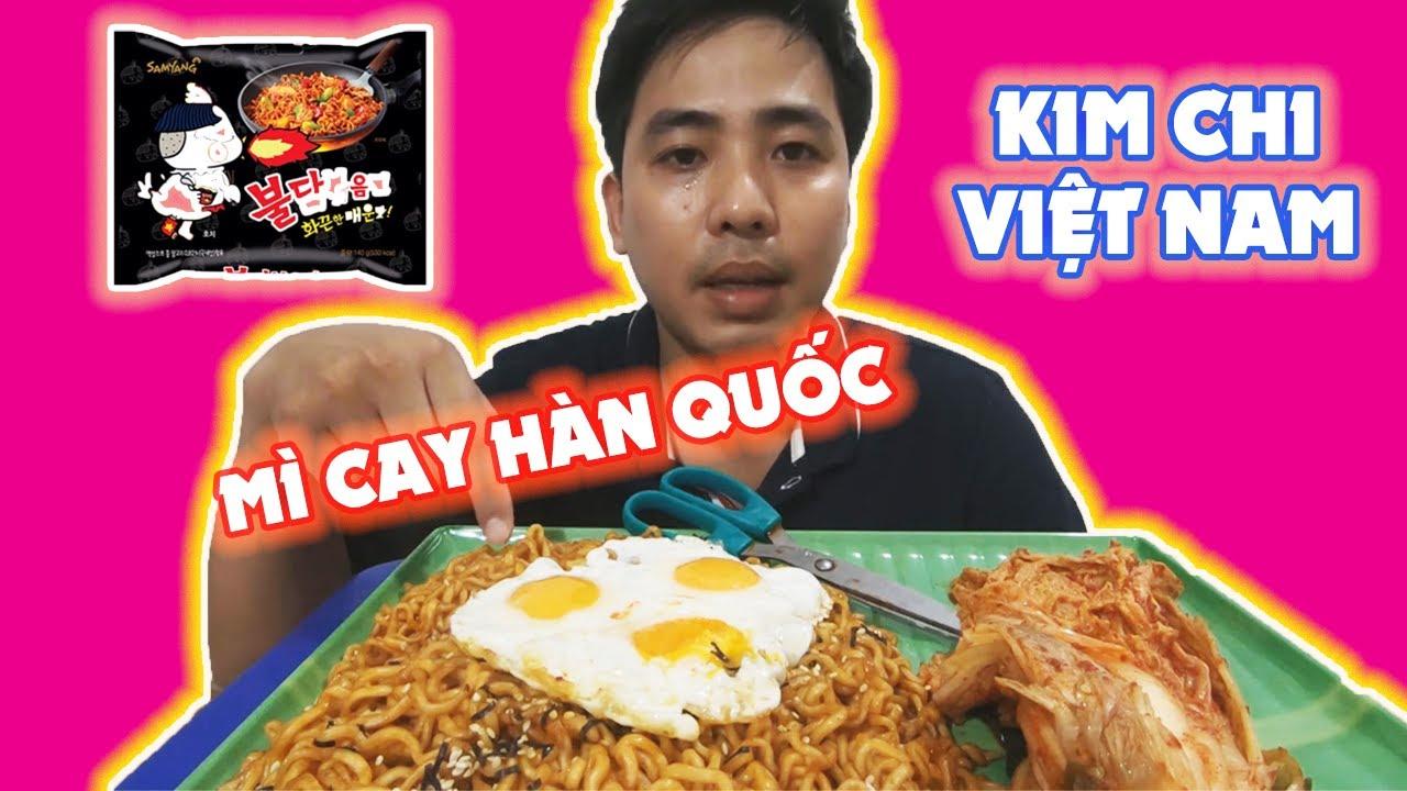 Mì Cay SAMYANG Hàn Quốc + Kim Chi Việt Nam - Tiêu Diệt 3 Gói Vẫn Chưa Cay | Vlog Ăn Uống | Tùng Hành